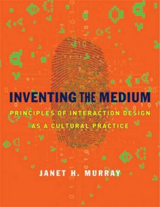 Book: Inventing the Medium (Janet Murray)